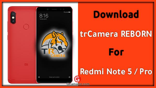 trCamera REBORN V4 GCam Redmi Note 5 Pro