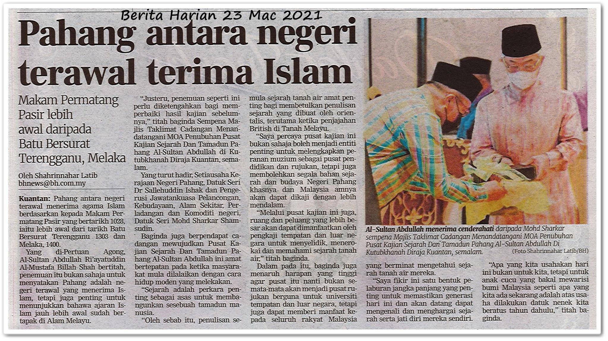 Pahang antara negeri terawal terima Islam - Keratan akhbar Berita Harian 23 Mac 2021