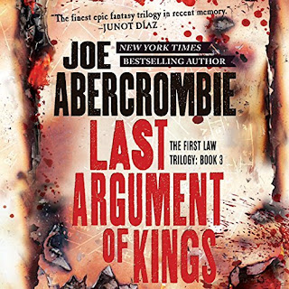 Audiobook review of Last Argument of Kings by Joe Abercrombie