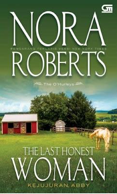 The Last Honest Woman (Kejujuran Abby) by Nora Roberts Pdf