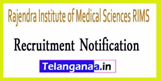 Rajendra Institute of Medical Sciences RIMS Ranchi Recruitment Notification 2017