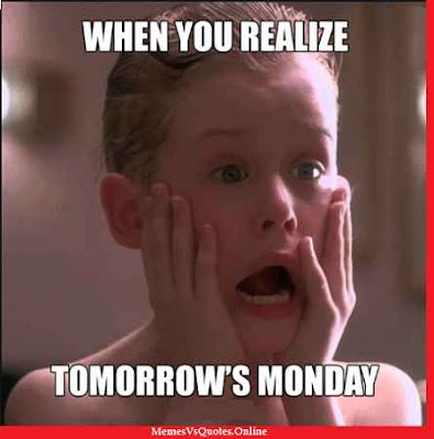 Tomorrow Monday Meme