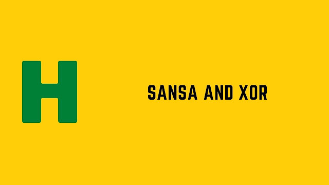 HackerRank Sansa and XOR problem solution