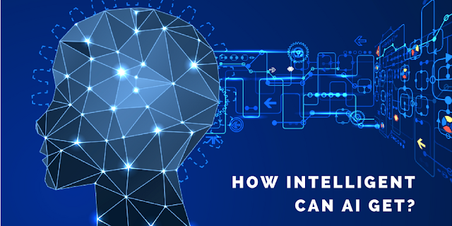 "How ""intelligent"" can Artificial Intelligence get?"