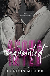 Acquainted by London Miller