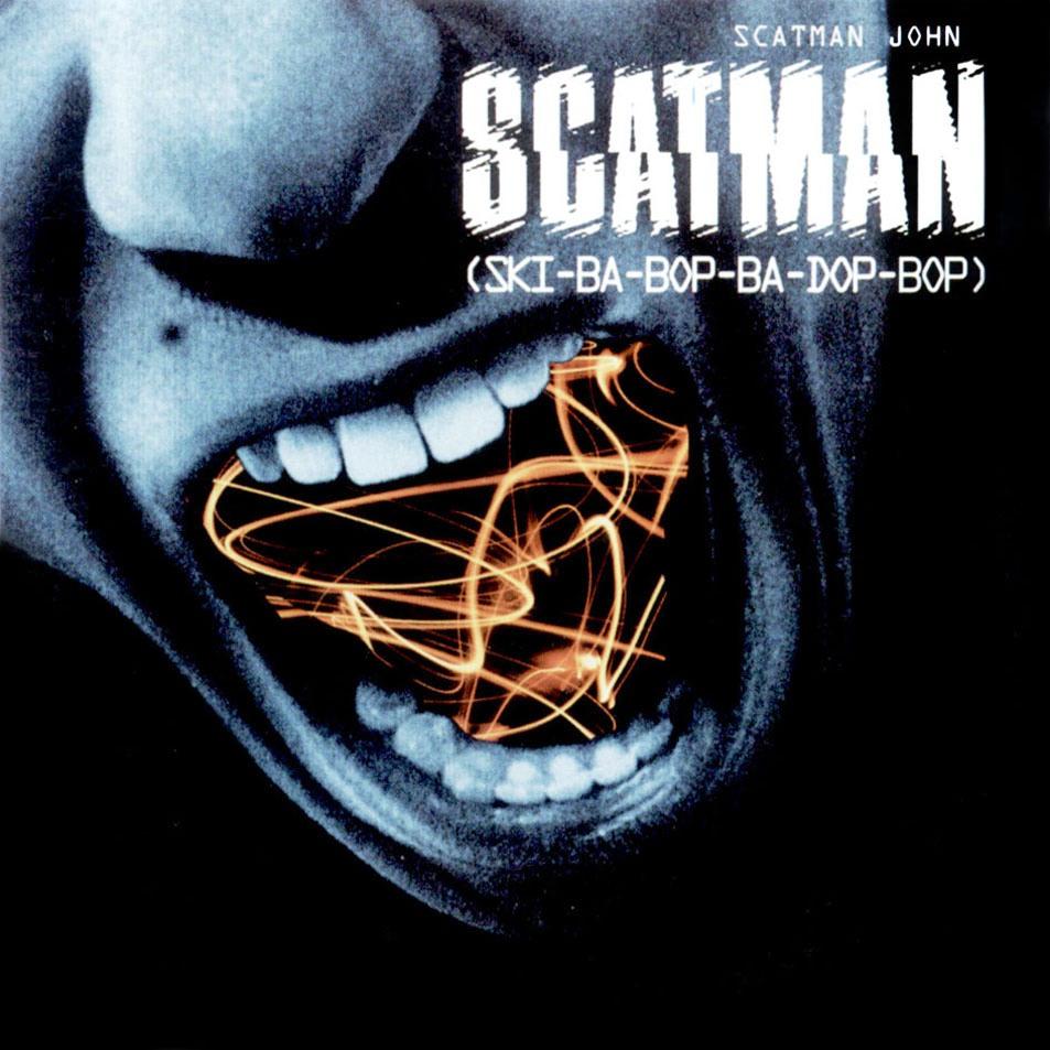 Scatman. Ski-Ba-Bop-Ba-Dop-Bop