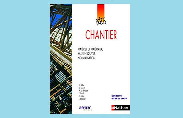 Télécharger Chantier , Matériel et matériaux, mise en oeuvre et normalisation PDF gratuitement