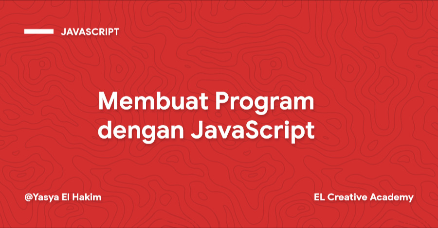 Membuat Program Pertama dengan JavaScript