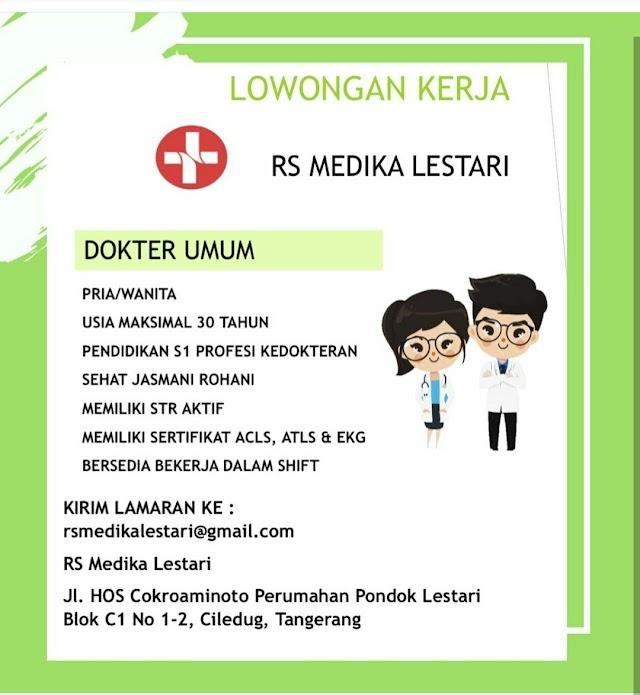 Loker Dokter Umum RS Medika Lestari Tangerang