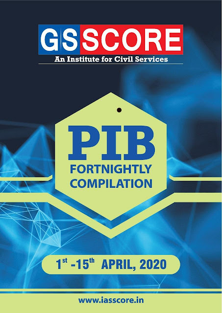 PIB Current Affairs (1-15 April 2020) : For UPSC Exam PDF Book