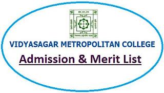 Vidyasagar Metropolitan College Merit List