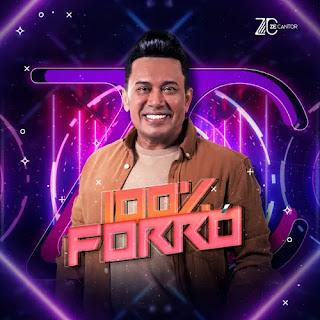 Zé Cantor - 100 Por Cento Forró - Promocional - Agosto - 2021
