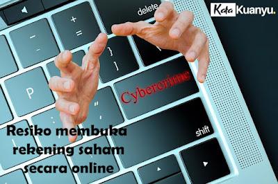 Resiko membuka rekening saham secara online