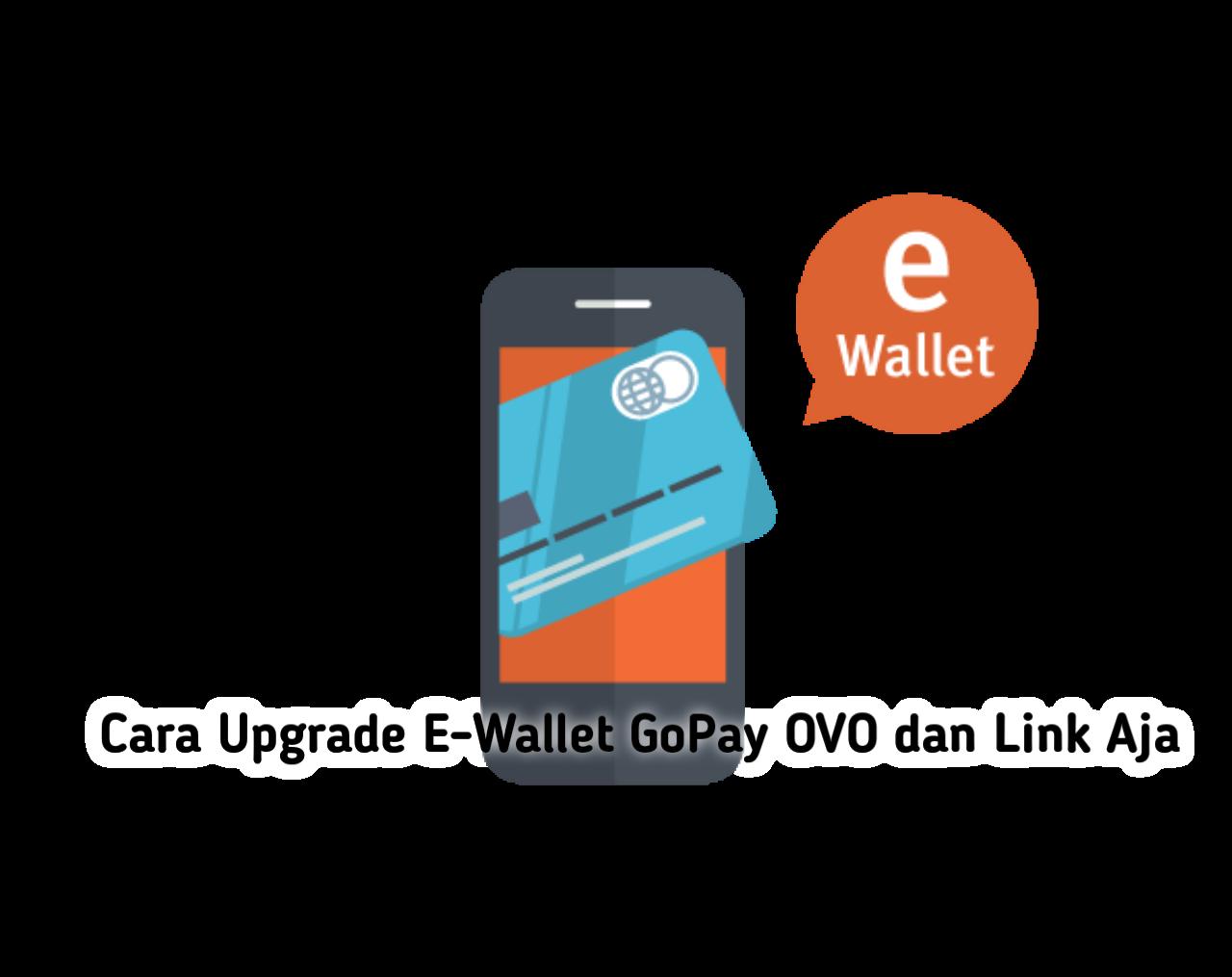 Cara Upgrade E Wallet Untuk Cairkan Dana Kartu Prakerja Trendingpluss