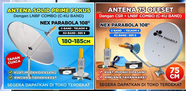 Antenna Parabola Solid Prime Fokus dan Antenna 75 Offset Nex Parabola