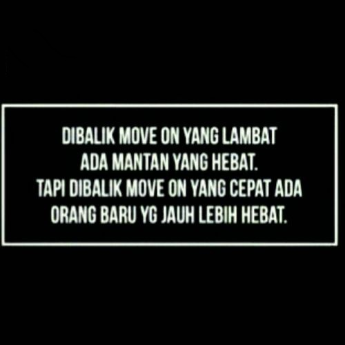 Quotes Move On Indonesia