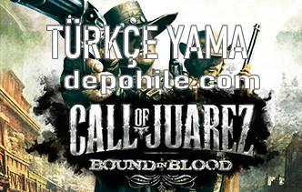 Call Of Juarez Bound In Blood Türkçe Yama İndir Kurulum 2021