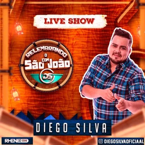Diego Silva - Relembrando o São João - 2020