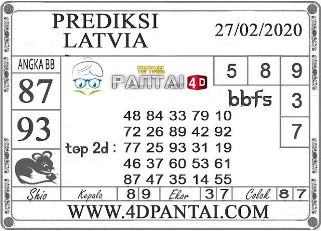 PREDIKSI TOGEL LATVIA PANTAI4D 27 FEBRUARI 2020