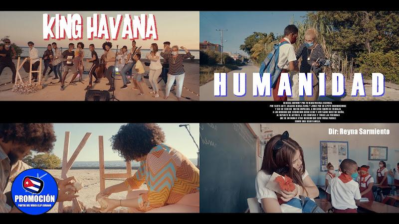 King Havana - ¨Humanidad¨ - Videoclip - Directora: Reyna Sarmiento. Portal Del Vídeo Clip Cubano. Música cubana. Canción. Cuba.