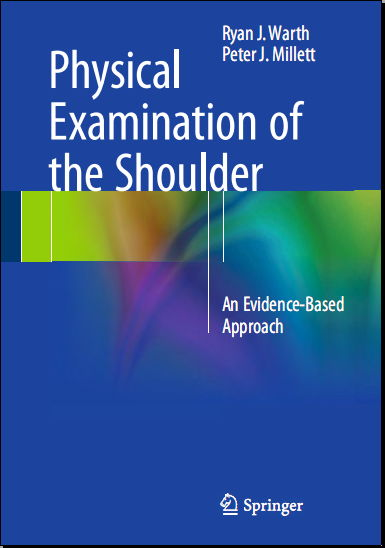 Physical Examination of the Shoulder - An Evidence-Based Approach (2015 [PDF]