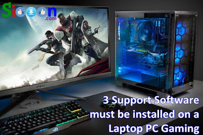 3 Support Software must be installed on a Laptop PC Gaming