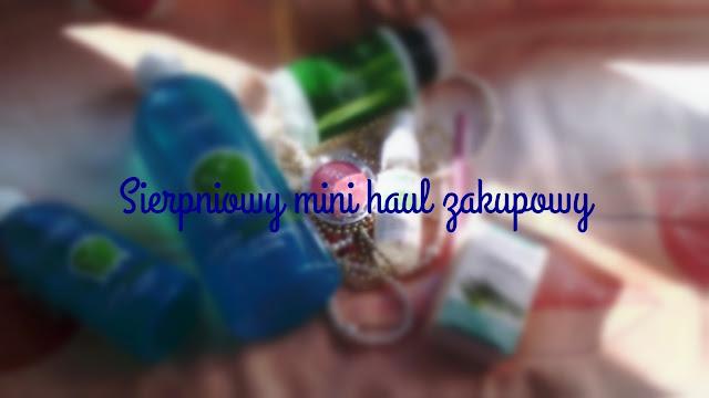 Sierpniowy mini haul zakupowy- Sensique, Natura Accessories i inne smaczki