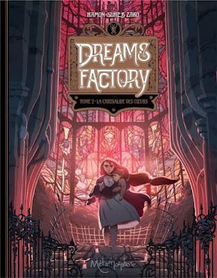 """couverture de """"DREAM'S FACTORY T2 LA CHRYSALIDE DES COUERS"""" de Sébastien Hamon et Suheb Zako chez Soleil"""