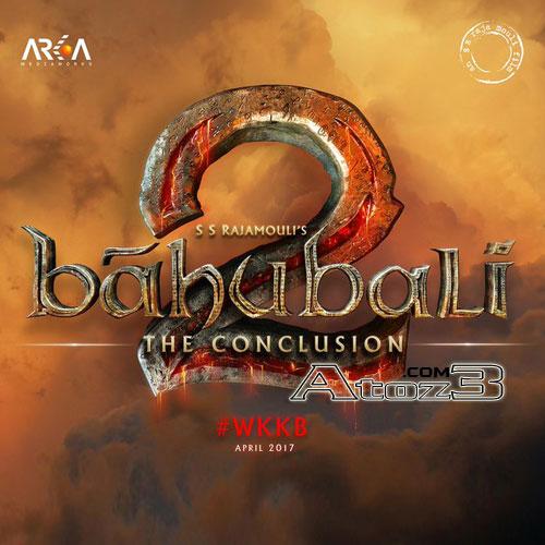 Baahubali 2,Baahubali 2 -the Conclusion,Baahubali 2 songs,Baahubali 2 mp3