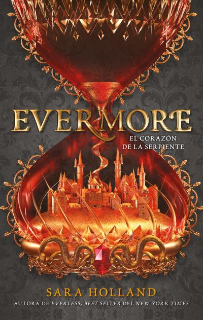 Evermore: El corazón de la serpiente de Sara Holland