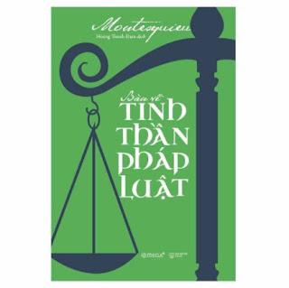 Bàn Về Tinh Thần Pháp Luật (Tái Bản 2018) ebook PDF EPUB AWZ3 PRC MOBI
