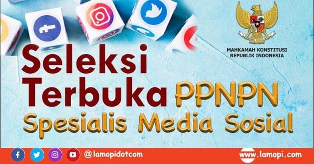 Lowongan Kerja Mahkamah Konstitusi Spesialis Media Sosial Bulan Juli 2020