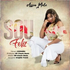 Assia Mote - Sou Feliz (Prod. NP classic Beatz)