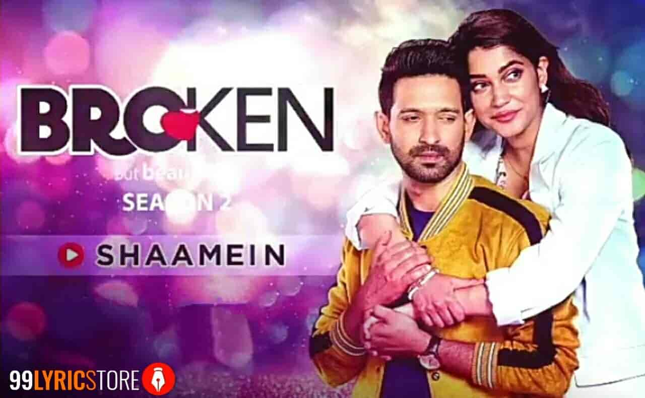 Shaamein Song Images From Broken But Beautiful Season 2