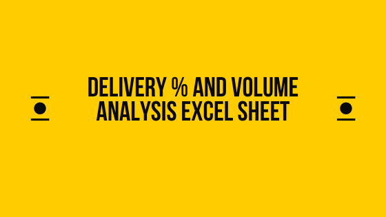 Delivery percentage and volume analysis in excel sheet for retail investors