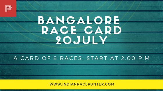 Bangalore Race Card 20 July,  free indian horse racing tips, trackeagle,racingpulse