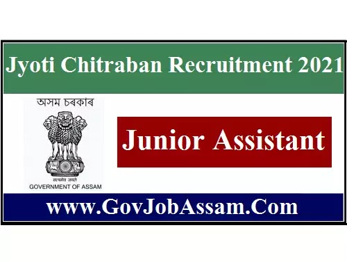 Jyoti Chitraban Recruitment 2021 :: Walk-In Junior Assistant Vacancy