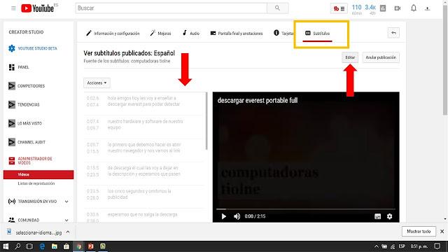 una vez dentro de la pestaña subtitulos veremos los subtitulos publicados predeterminadamente por youtube damos clic en la pestaña editar y traducimos el idioma al nuevo idioma