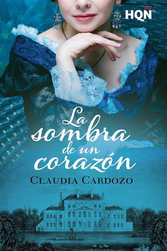 20 - La sombra de un corazón - Claudia Cardozo - Harlequín HQÑ