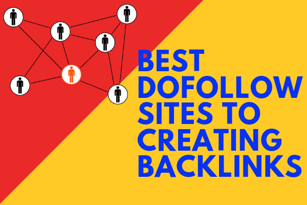 BEST DOFOLLOW SITES TO CREATING BACKLINKS