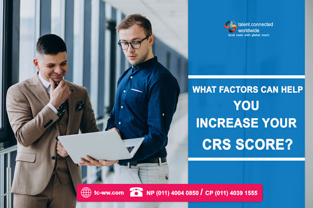 What Factors can help you increase your CRS Score?