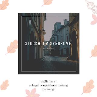 mengenal apa itu stockhom syndrome