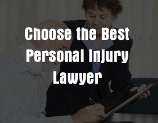 Choose the Best Personal Injury Lawyer