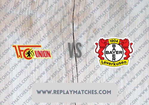 Union Berlin vs Bayer Leverkusen -Highlights 14 August 2021
