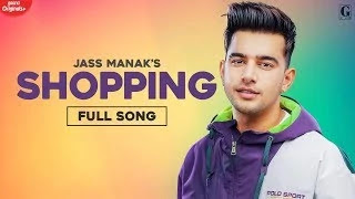 Shopping Lyrics Jass Manak | Latest Punjabi Songs | Geet MP3