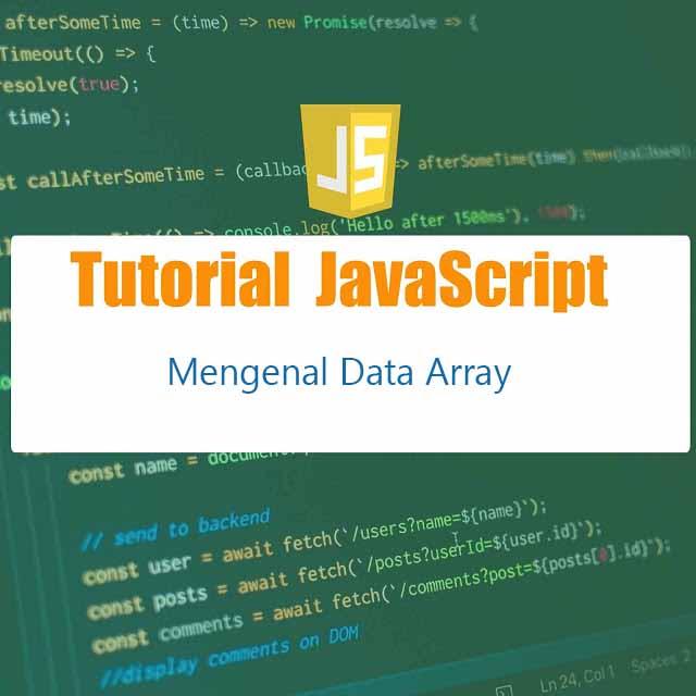 Mengenal data array di javascript