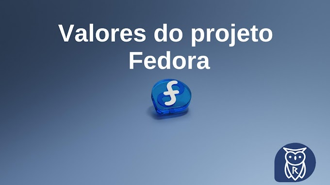 Valores do Linux Fedora!