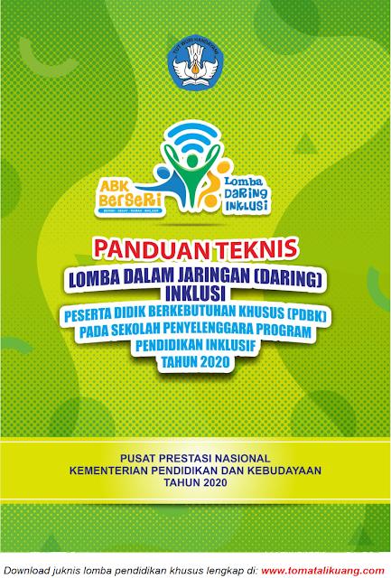 juknis panduan teknis lomba dalam jaringan daring inklusif pendidikan khusus tahun 2020 pdf tomatalikuang.com