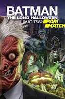 Batman The Long Halloween Part.2 2021 Dual Audio Hindi [Fan Dubbed] 720p HDRip