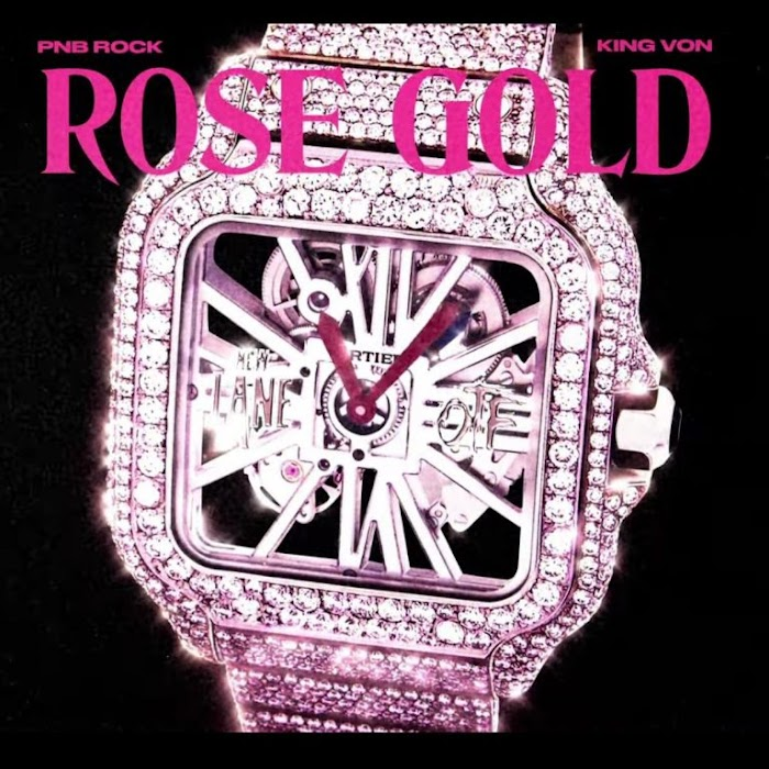 [MP3 DOWNLOAD] PnB Rock – Rose Gold Ft. King Von